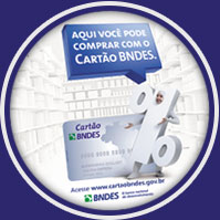 Aqui você compra com o cartão BNDES